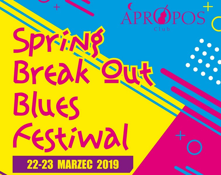 Zdobądź bilety na Spring Break Out Blues Festiwal